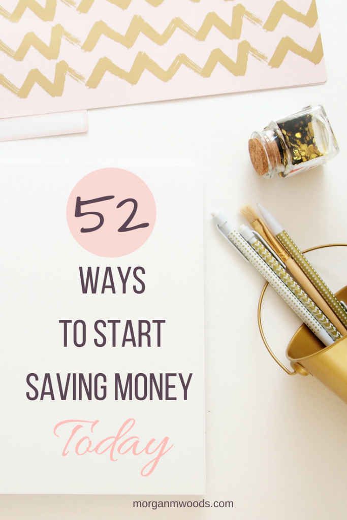 52 ways to save money today