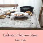 Leftover Chicken Stew Recipe