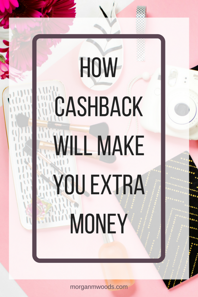 how cash back will make you extra money