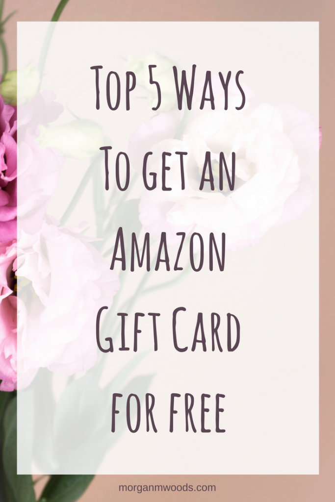 Top 5 Ways To get an Amazon Gift Card for free