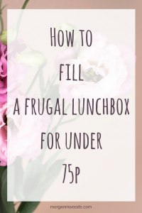 How to fill a frugal lunch box for under 75p