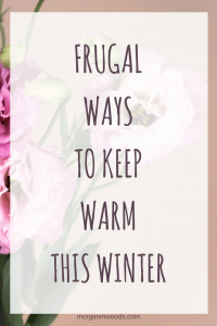Frugal ways to keep warm this winter