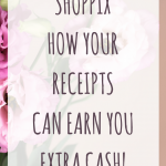 What is Shoppix? How your receipts can earn you extra cash!