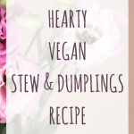 Hearty frugal vegan stew & dumplings recipe
