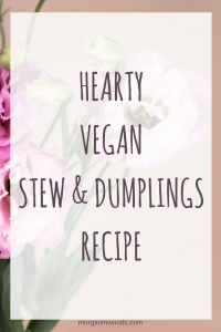 Hearty vegan stew and dumplings recipe