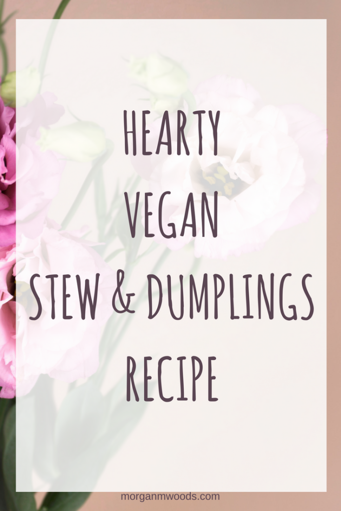 Hearty vegan stew & dumplings recipe
