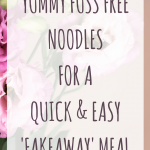 yummy fuss free noodles for a quick & easy 'fakeaway' meal