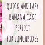 quick easy banana cake perfect for lunchboxes