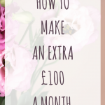 how to make an extra £100 a month