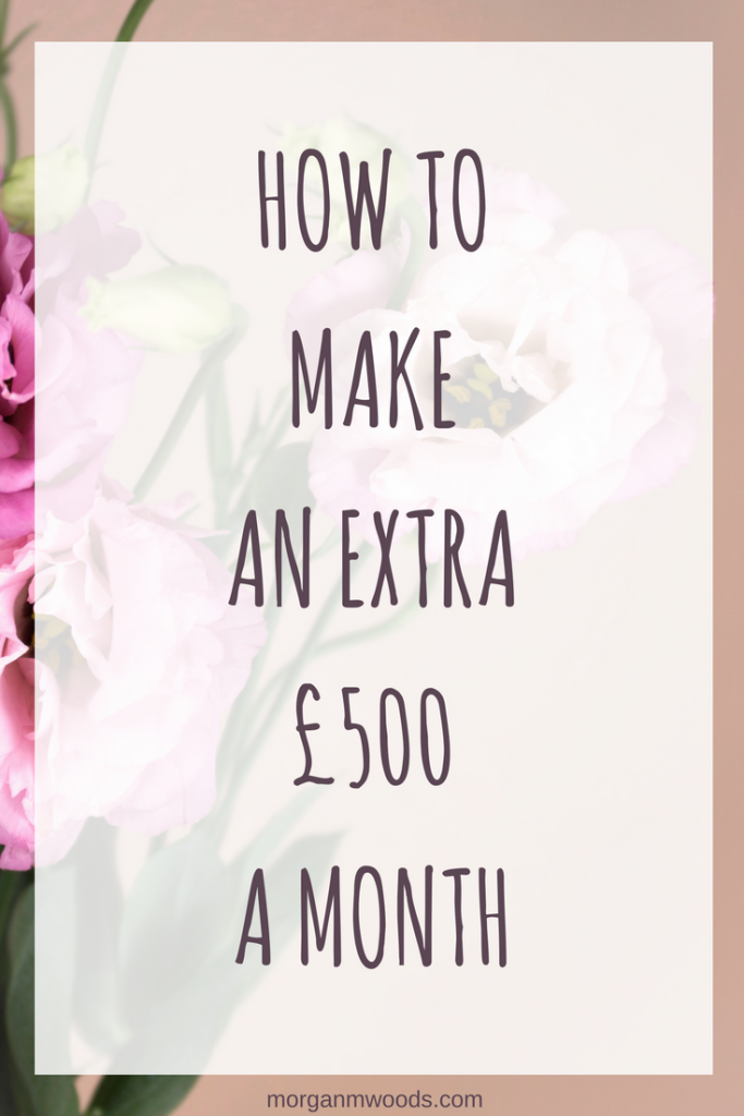 how to make an extra £500 a month