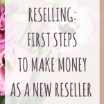 Reselling: First steps to make money as a new reseller