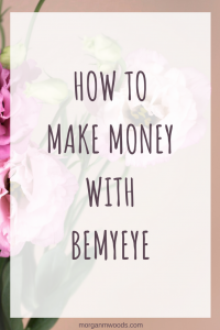 How to Make money with BeMyEye