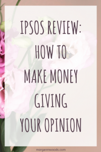 Ipsos review: how to make money giving your opinion