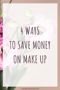 4 Ways To Save Money On Make Up