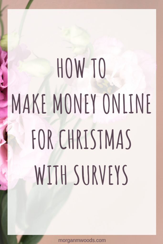 How to make money online for Christmas with Surveys