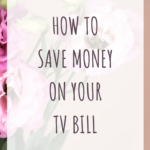 How to save money on your tv bill