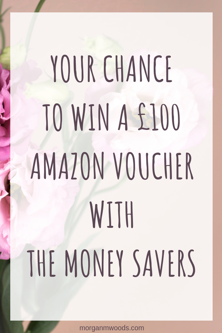 Your Chance To Win A £100 Amazon Voucher with The Money Savers