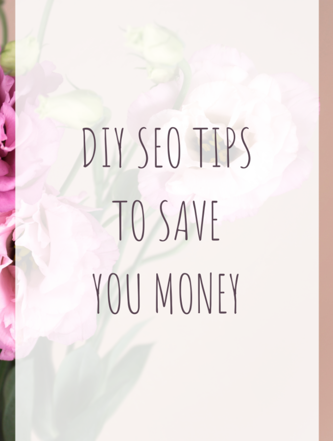 DIY SEO Tips to save you money