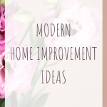 Modern home improvement ideas